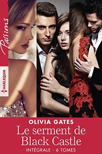 Le serment de Black Castle - Intégrale 6 tomes (Passions) par Olivia Gates