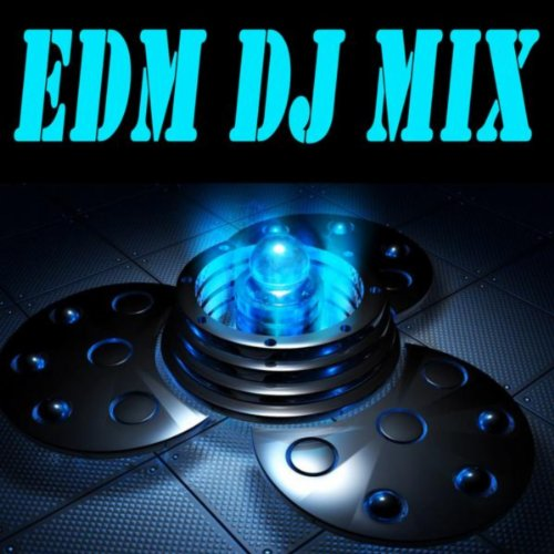 EDM DJ Megamix (The Best Electro House, Electronic Dance, EDM, Techno, House & Progressive Trance)