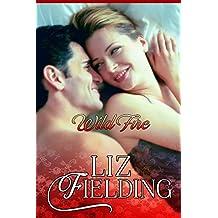 """WILD FIRE: Melanie takes on a """"Cinderella"""" challenge... (Beaumont Brides Book 3)"""