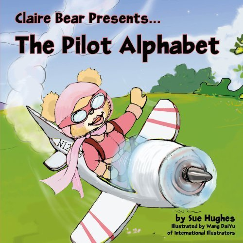 claire-bear-presents-the-pilot-alphabet-by-sue-hughes-2008-11-30