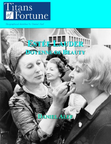 este-lauder-doyenne-of-beauty-titans-of-fortune-english-edition