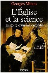 L'Eglise et la science, tome 2 : De Galilée à Jean-Paul II
