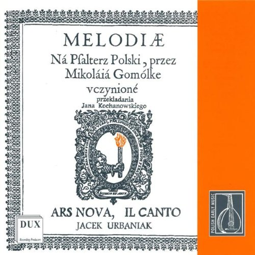 Mikolaj Gomólka : Melodies for the Polish Psalter