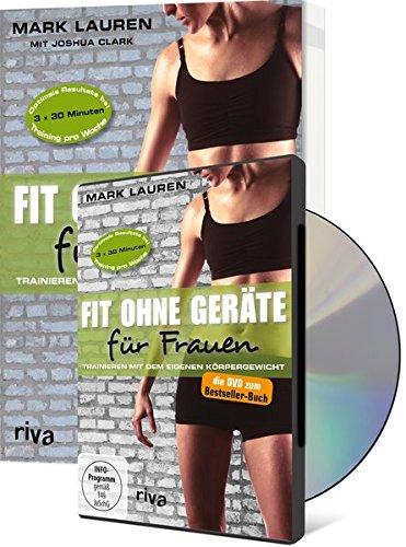 Fit ohne Geräte für Frauen (Buch + DVD - Bundle): Trainieren mit dem eigenen Körpergewicht