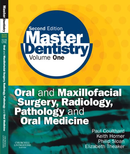 Master Dentistry E-Book: Volume 1: Oral and Maxillofacial Surgery, Radiology, Pathology and Oral Medicine