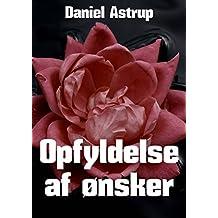 Opfyldelse af ønsker (Danish Edition)