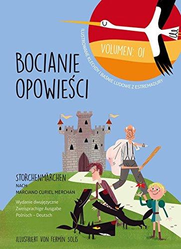 Bocianie Opowieści – Storchenmärchen Vol. 1: Ilustrowane klechdy i baśnie ludowez ekstremadury