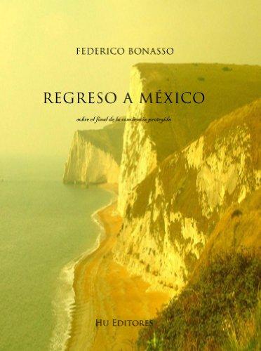 Regreso a Mexico por Federico Bonasso
