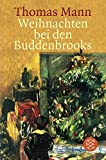 Weihnachten bei den Buddenbrooks - Thomas Mann