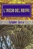 L'inizio del nuovo: La prima avventura di Saverio Giordano