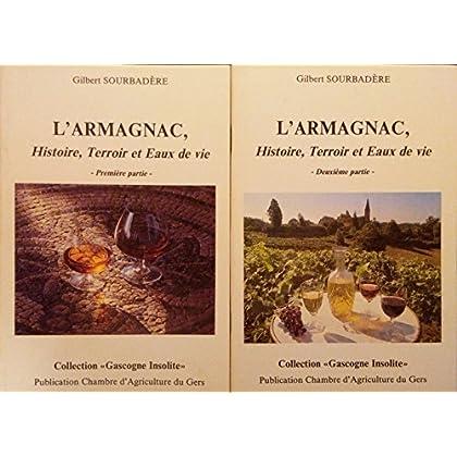 L'Armagnac : Histoire, terroir et eaux de vie (Première et Deuxième partie)