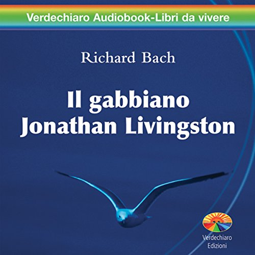 Il gabbiano Jonathan Livingston  Audiolibri