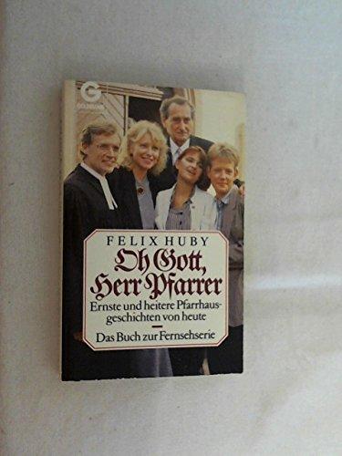 Ernste und heitere Pfarrersgeschichten von heute.