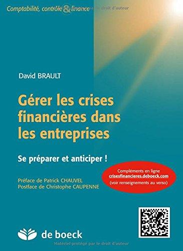 Gérer les crises financières dans les entreprises