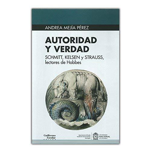 Autoridad y verdad (Euroamericana) por Andrea Mejía Pérez