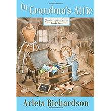 In Grandma's Attic (Grandma's Attic (Numbered))