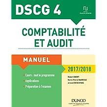 DSCG 4 - Comptabilité et audit - 2017/2018 - 8e éd. : Manuel (Expert Sup) (French Edition)