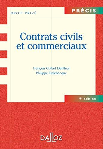 Contrats civils et commerciaux - 9e éd....