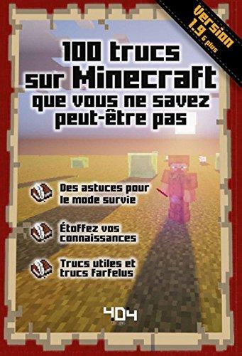 100 trucs sur Minecraft que vous ne savez peut tre pas - Version 1.10