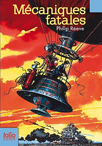 Tom et Hester, 1:Mécaniques fatales par Philip Reeve