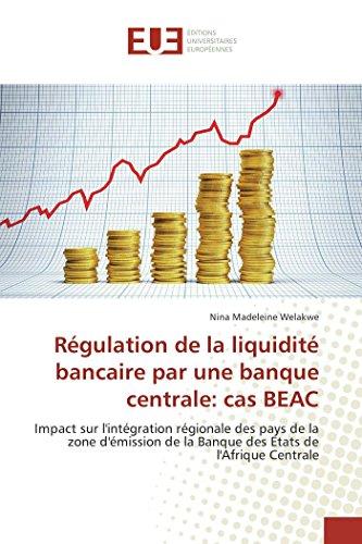 Régulation de la liquidité bancaire par une banque centrale: cas beac