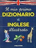 Image de Il mio primo dizionario d'inglese illustrato