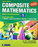 COMPOSITE MATHEMATICS MAIN COURSE BOOK-1 01 Edition 01 Edition price comparison at Flipkart, Amazon, Crossword, Uread, Bookadda, Landmark, Homeshop18