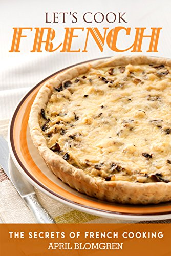Französisch-land-magazin (Let's Cook French: The Secrets of French Cooking (English Edition))
