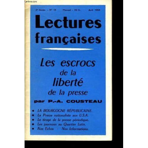 Lectures francaise n°14 les escrocs de la liberté de la presse par p.a. cousteau