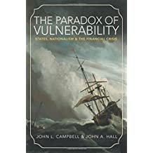 Paradox of Vulnerability (Princeton Studies in Global and Comparative Sociology)
