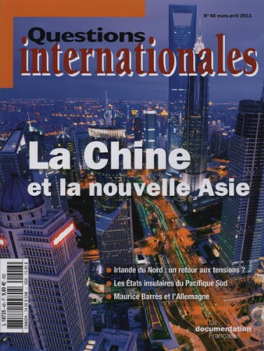 La Chine et la nouvelle Asie (N.48 Mars-Avril 2011)