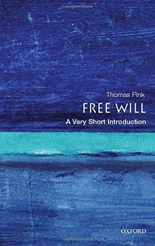 free-will-a-very-short-introduction-very-short-introductions