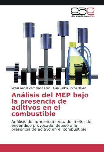 analisis-del-mep-bajo-la-presencia-de-aditivos-en-el-combustible-analisis-del-funcionamiento-del-mot