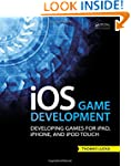 iOS Game Development: Developing Game...