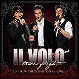 Il Volo: Takes Flight - Live from Detroit Opera