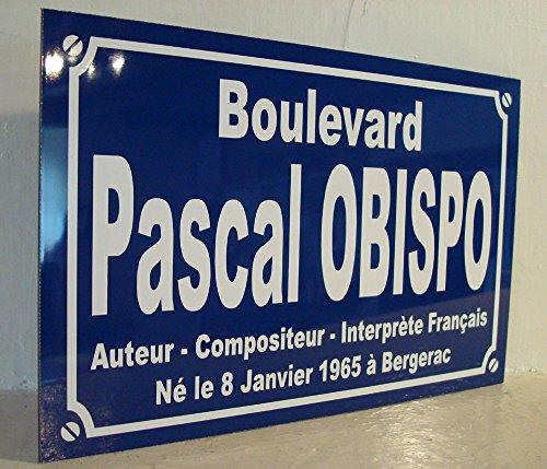 Pascal OBISPO plaque de rue objet collection cadeau pour fan déco originale