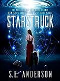 Starstruck: Book 1 of the Starstruck saga