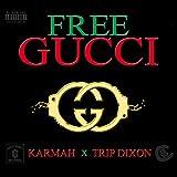 Free Gucci [Explicit]