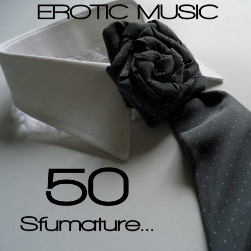 50 Sfumature Erotic Music