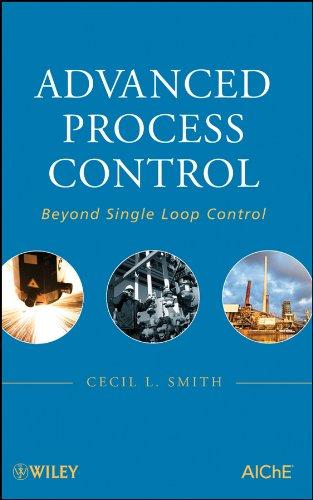 Single Station Control (Advanced Process Control: Beyond Single Loop Control (English Edition))