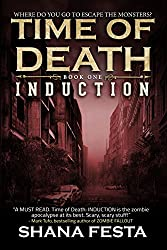Time of Death Book 1: Induction (A Zombie Novel)