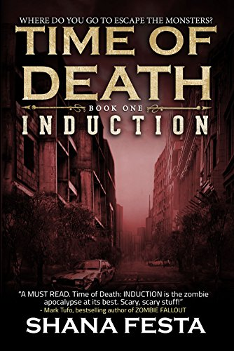 Time of Death Book 1: Induction (A Zombie Novel) (English ...