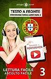 eBook Gratis da Scaricare Imparare il portoghese Lettura facile Ascolto facile Testo a fronte Portoghese corso audio num 3 (PDF,EPUB,MOBI) Online Italiano