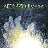 Songtexte von All That Remains - Behind Silence and Solitude