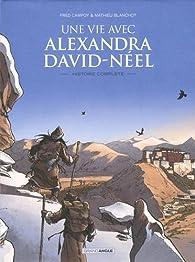 Une vie avec Alexandra David-Néel, tomes 1 et 2 par Frédéric Campoy