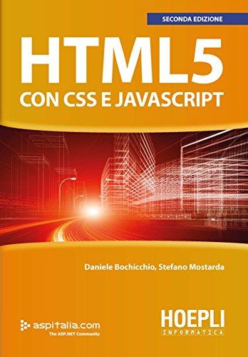 HTML5 con CSS e JavaScript di Daniele Bochicchio,Stefano Mostarda