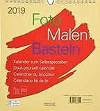 Foto-Malen-Basteln Bastelkalender beige 2019: Fotokalender zum Selbstgestalten. Do-it-yourself Kalender mit festem Fotokarton. Format: 21,5 x 24 cm