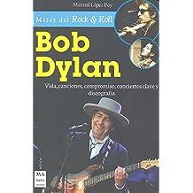 SPA-BOB DYLAN (Mitos del Rock & Roll)