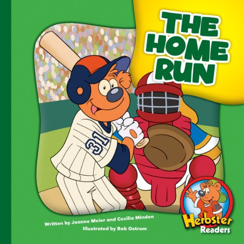 The Home Run (Herbster Readers: The First Day of School: Level 3 Readers: Sports)