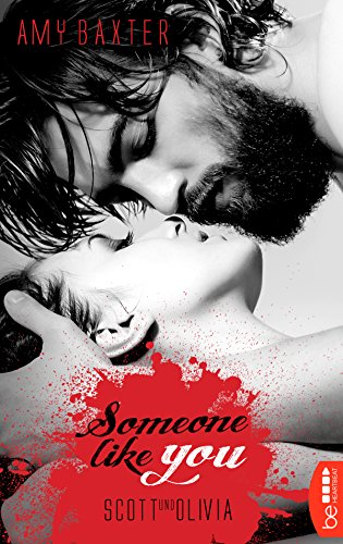 Someone like you - Scott & Olivia (San Francisco Ink 5)
